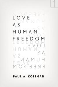 <i>Love as Human Freedom</i> book cover